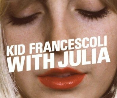 Kid Francescoli,with julia