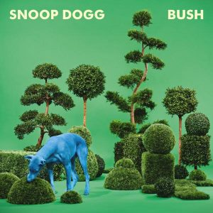 Snoop Dogg : BUSH