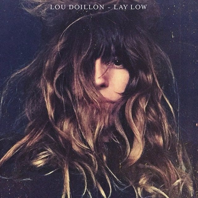Lou Doillon-Lay Low