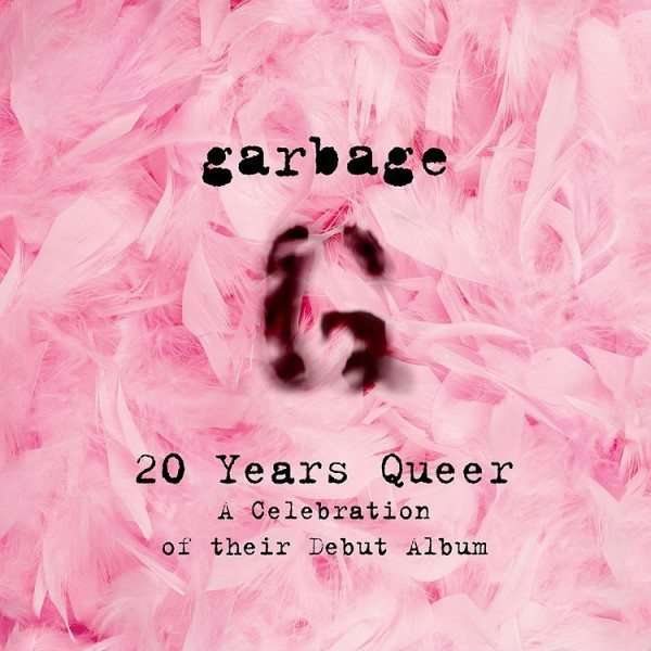 garbage-2015-tour-20-Years-Queer-poster-600x600