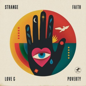 Strange Faith – Love & Poverty