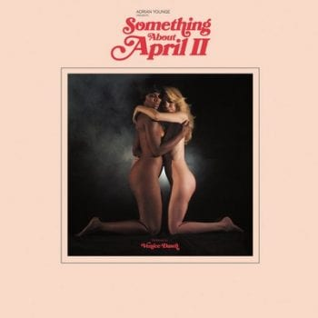 Addrian Younge - Something About April II