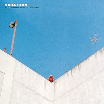 nada surf,you know who you are