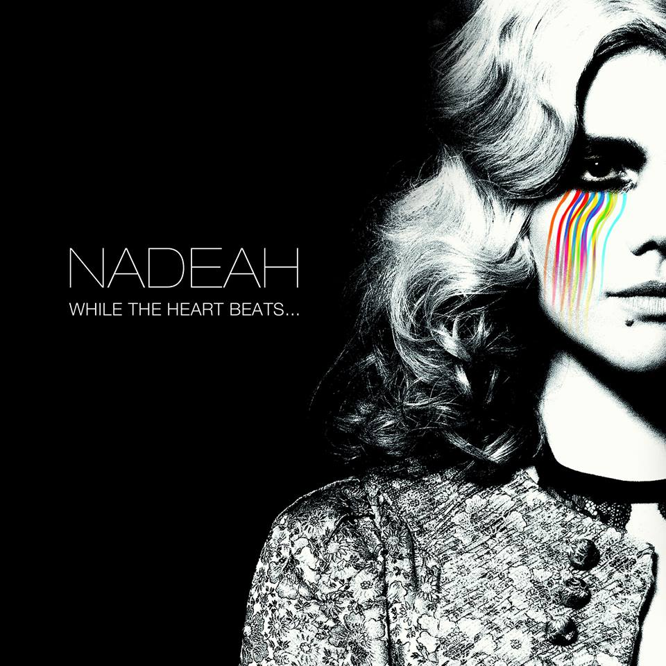 Nadéah, cover, While The Heart Beats