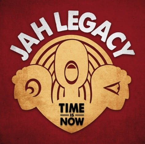 Jah Legacy-Time Is Now