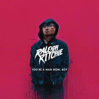 Raleigh Ritchie - Youre-a-Man-Now-Boy 2016