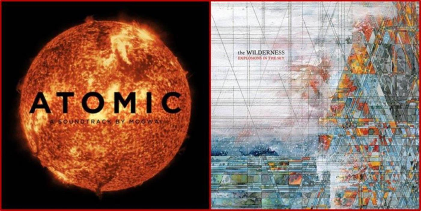 Mogwai, Explosions In The Sky, Atomic, The Wilderness, cover