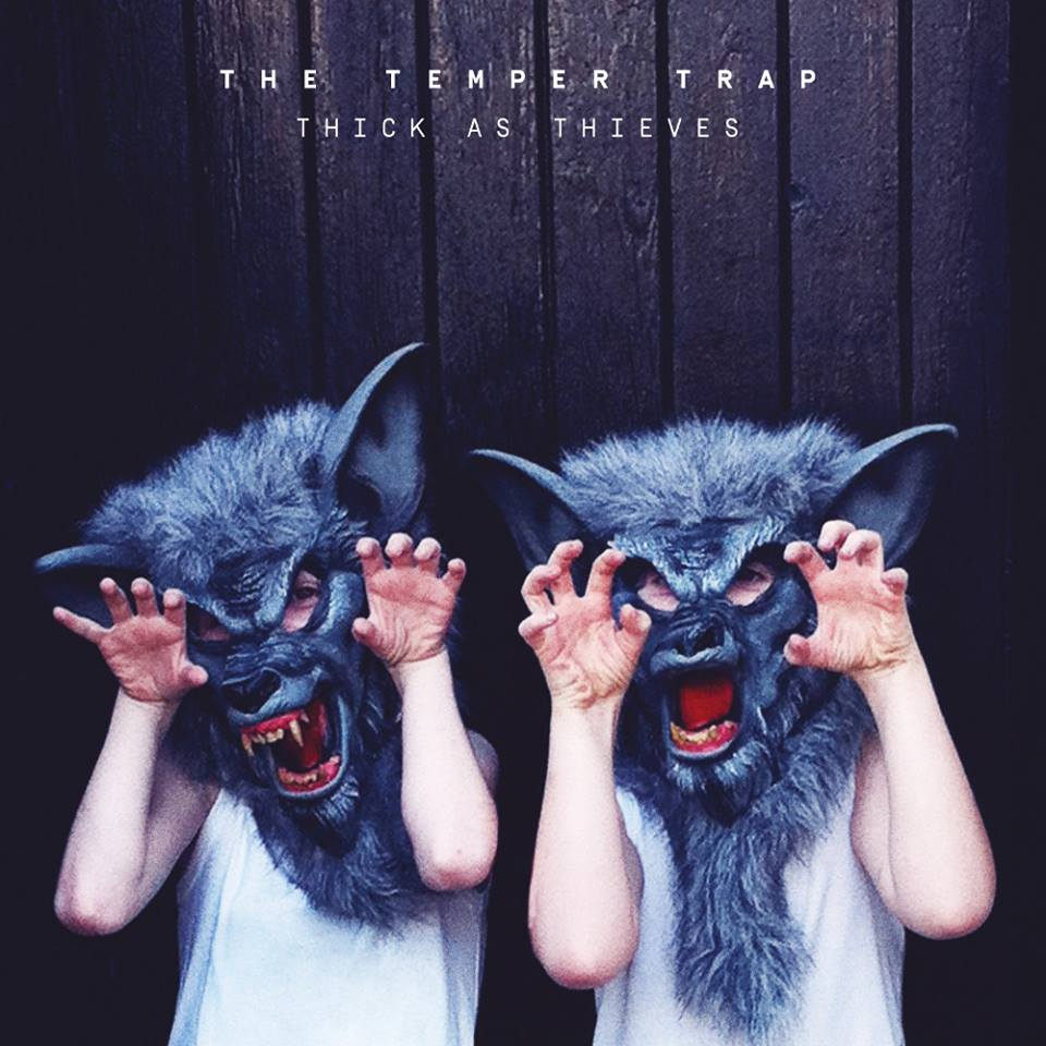 The Temper Trap, Thick As Thieves, cover