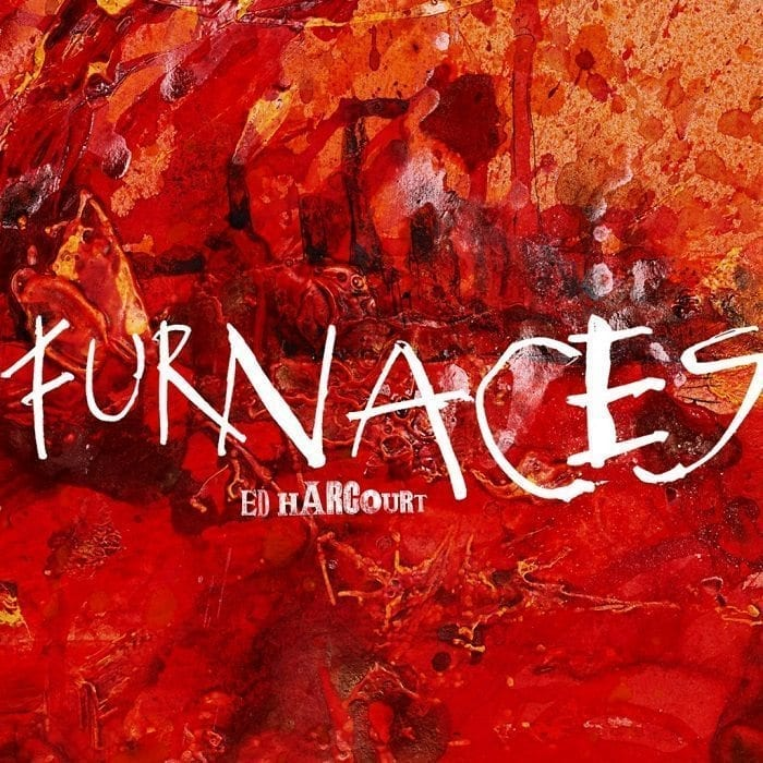 ed harcourt,furnaces