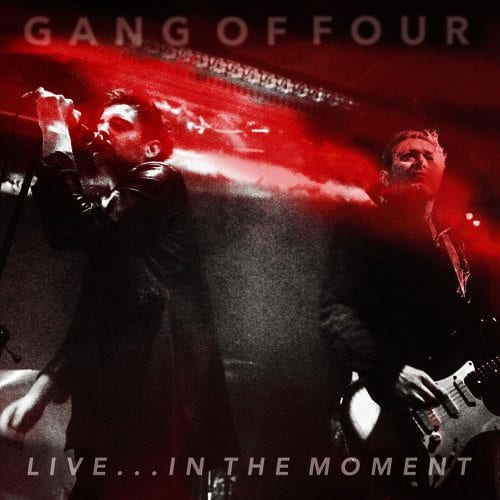 gang of four,live in the moment
