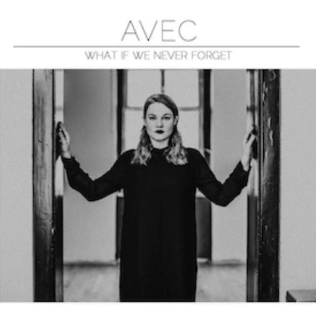 Avec, What If We Never Forget, cover