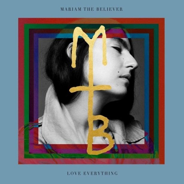 Mariam The Believer, Love Everything, cover