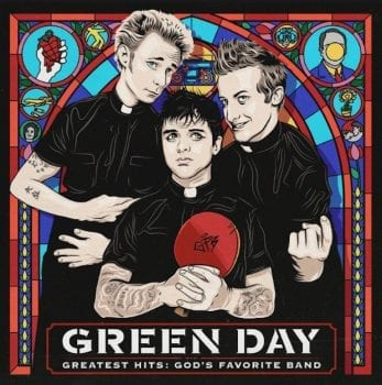 Green Day,God's Favorite Band