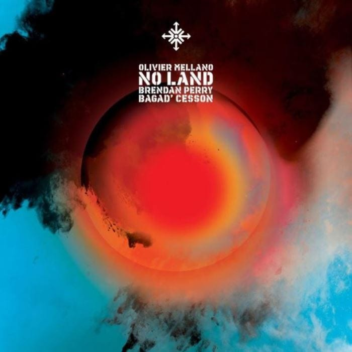 Olivier Mellano, Brendan Perry, Bagad Cesson, No Land, cover