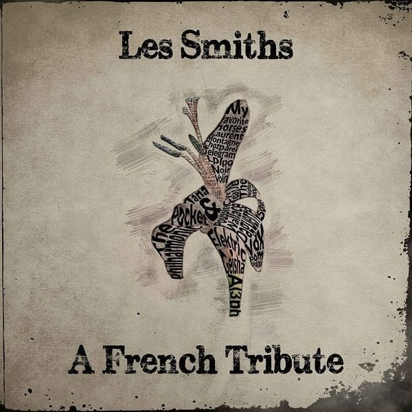 Les Smiths : A French Tribute