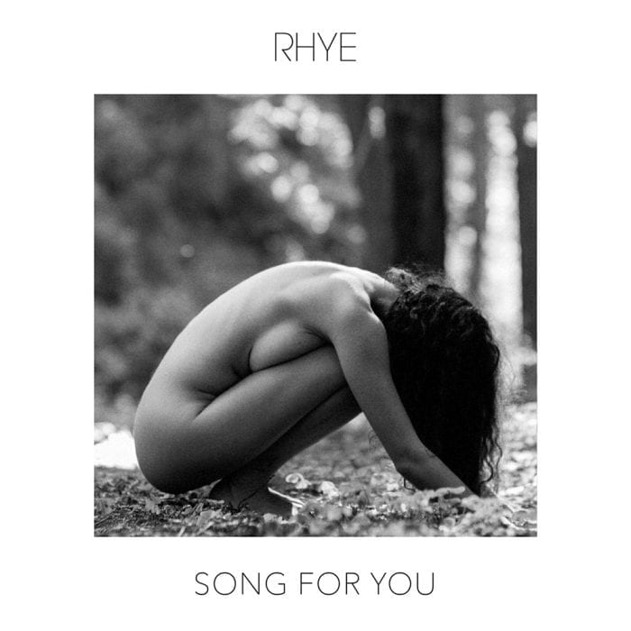 rhye, Song For You