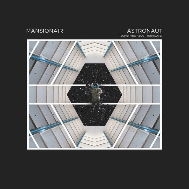 Mansionair - Astronaut