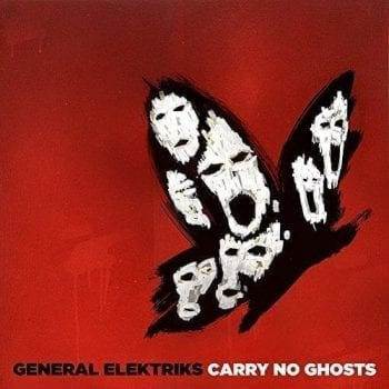 general-elektriks album carry no ghost
