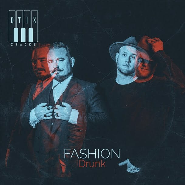 Otis Stacks, Fashion Drunk, cover