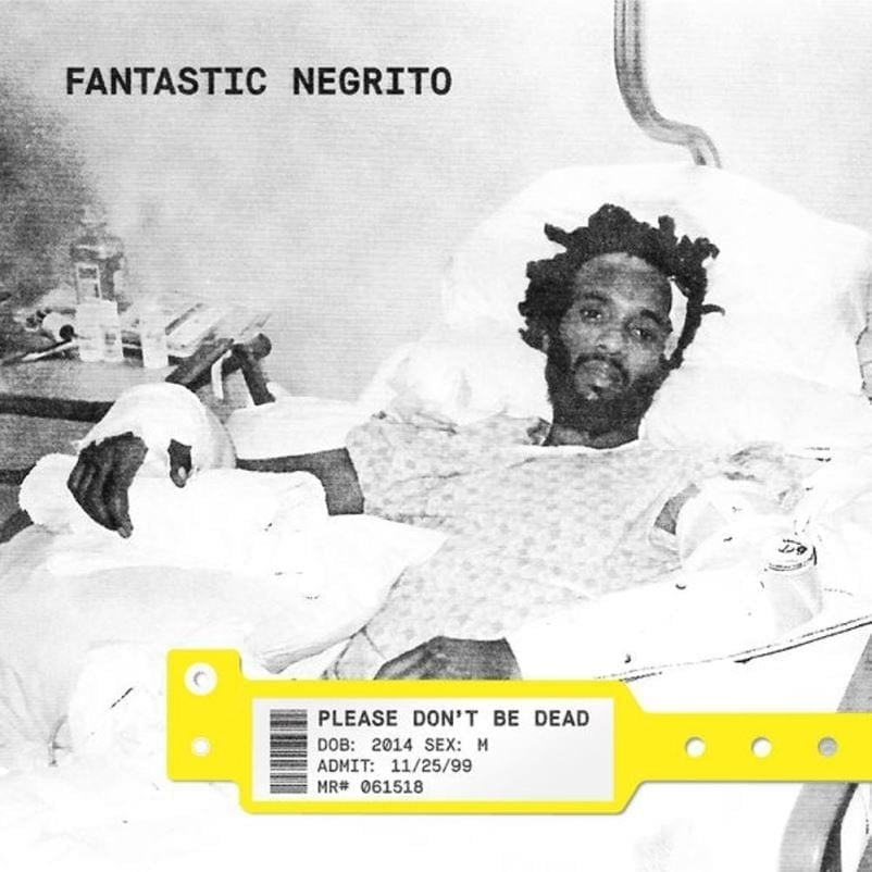 Fantastic Negrito, Please Don't Be Dead, cover